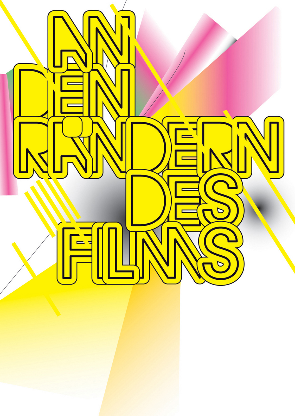 fluctuating images On the Margins of Film (An den Raendern des Films)